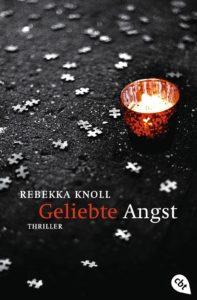 [Rezension] Geliebte Angst von Rebekka Knoll