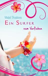 [Rezension] Ein Surfer zum Verlieben von Violet Truelove