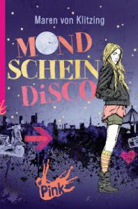 [Rezension] Mondscheindisco von Maren von Klitzing