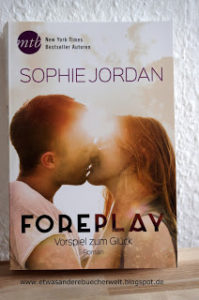 [Rezension] Foreplay von Sophie Jordan