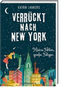 [Rezension] Verrückt nach New York 2 – Katrin Lankers