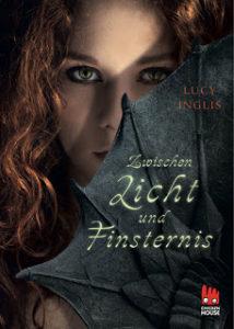[Rezension] Zwischen Licht und Finsternis von Lucy Inglis