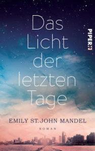 [Rezension] Das Licht der letzten Tage – Emily St.John Mandel