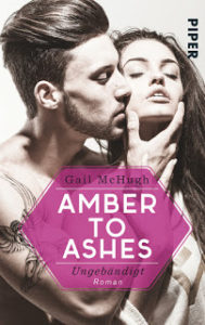 [Rezension] Amber to Ashes – Ungebändigt von Gail McHugh