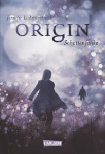 [Rezension] Origin – Schattenfunke – Jennifer L. Armentrout