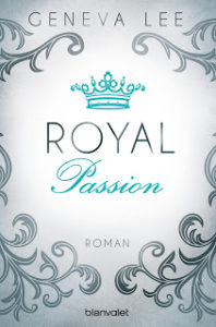 [Rezension] Royal Passion – Geneva Lee