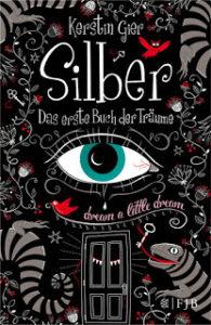 [Rezension] Silber – Das erste Buch der Träume – Kerstin Gier