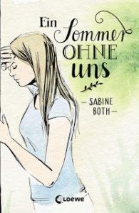 [Rezension] Ein Sommer ohne uns – Sabine Both