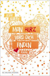 [Rezension] Mein Herz wird dich finden – Jessi Kirby