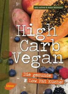 [Buchtipp] High Carb Vegan