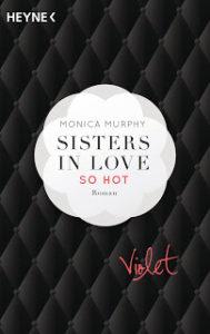 [Rezension] Sisters in love – so hot – Monica Murphy