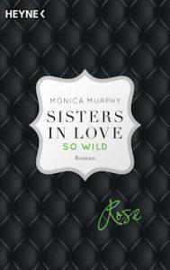 [Rezension] Sisters in love – so wild – Monica Murphy
