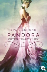 [Rezension] Pandora – wovon träumst du? – Eva Siegmund