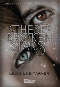 [Rezension] These broken Stars – Kaufman/Spooner