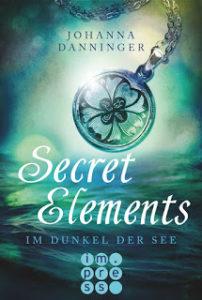 [Rezension] Secret Elements – Im Dunkel der See – Johanna Danninger