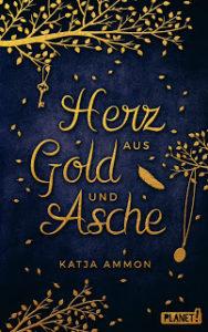 [Rezension] Herz aus Gold und Asche – Katja Ammon