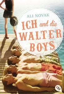 [Rezension] Ich und die Walter Boys – Ali Novak