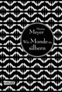 [Rezension] Wie Monde so silbern – Marissa Meyer