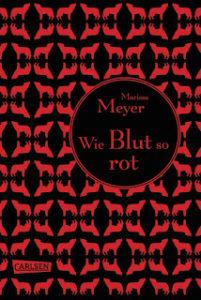 [Rezension] Wie Blut so rot – Marissa Meyer