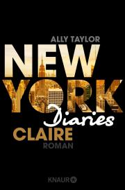 [Rezension] New York Diaries – Claire – Ally Taylor