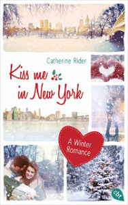 [Rezension] Kiss me in New York – Catherine Rider