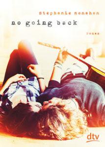[Rezension] No going back – Stephanie Monahan