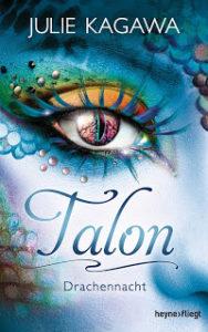[Rezension] Talon – Drachennacht – Julie Kagawa