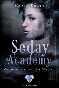 [Rezension] Seday Academy – Verborgen in der Nacht – Karin Kratt