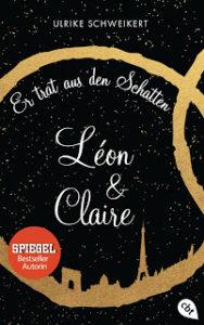 [Rezension] Léon & Claire – Ulrike Schweikert