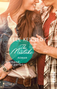 [Rezension] The Mistake  – Niemand ist perfekt – Elle Kennedy
