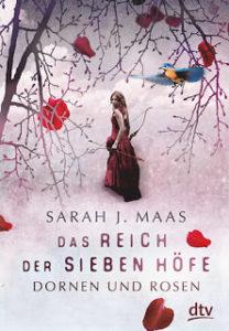 [Rezension] Das Reich der sieben Höfe – Dornen und Rosen – Sarah J. Maas