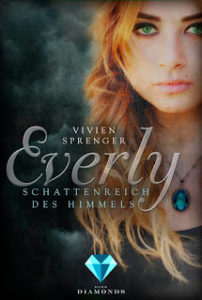 [Rezension] Everly – Schattenreich des Himmels – Vivien Sprenger