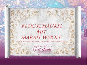 [Nachgefragt] Blogschaukel und Gewinnspiel mit Marah Woolf