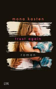 [Rezension] Trust Again – Mona Kasten