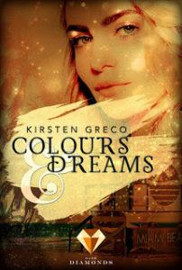 [Rezension] Colours & Dreams – Kirsten Greco