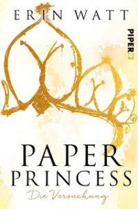 [Rezension] Paper Princess – Erin Watt