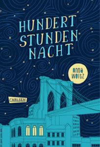 [Rezension] Hundert Stunden Nacht – Anna Woltz