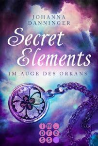 [Rezension] Secret Elements – Im Auge des Orkans – Johanna Danninger