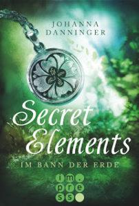 [Rezension] Secret Elements – Im Bann der Erde – Johanna Danninger