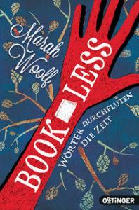 [Rezension] Bookless – Wörter durchfluten die Zeit – Marah Woolf