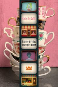 [Rezension] Barney Kettles bewegte Bilder – Kate de Goldi