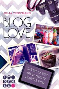 [Rezension] Blog Love – Liebe lässt sich nicht sortieren – Julia Zieschang