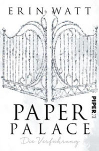 [Rezension] Paper Palace – Erin Watt