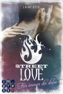 [Rezension] Street Love – Für immer die deine – Laini Otis