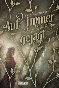 [Rezension] Auf immer gejagt – Erin Summerill