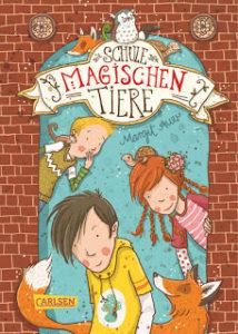 [Rezension] Die Schule der magischen Tiere #1 – Margit Auer