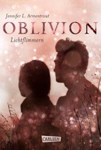 [Rezension] Oblivion – Lichtflimmern – Jennifer L.Armentrout
