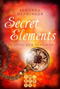 [Rezension] Secret Elements – Im Spiel der Flammen – Johanna Danninger