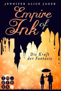 [Rezension] Empire of Ink 1 – Jennifer Alice Jager