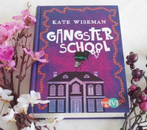 [Rezension] Gangster School – Kate Wiseman